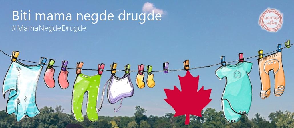 Biti mama negde drugde - u Kanadi