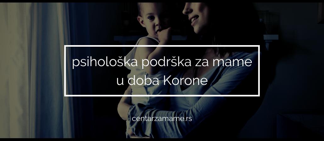 Psihološka podrška za mame u doba Korone